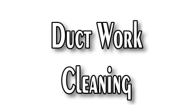 Duct Work cleaning